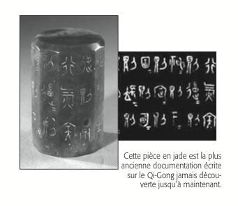Cette pièce en jade est la plus ancienne documentation écrite sur le Qi-Gong jamais décou- verte jusqu'à maintenant.