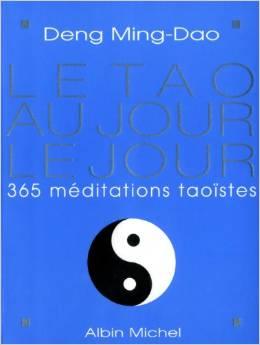 Le Tao au jour le jour : 365 méditations taoïstes